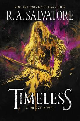 Timeless: A Drizzt Novel (Generations #1) Cover Image