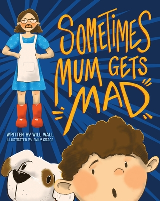 Sometimes Mum Gets Mad Cover Image