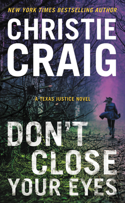 Don't Close Your Eyes (Texas Justice #1) Cover Image