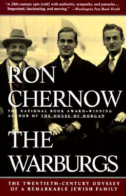 The Warburgs: The Twentieth-Century Odyssey of a Remarkable Jewish Family Cover Image