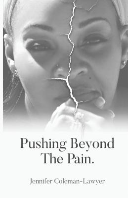 Pushing Beyond the Pain Cover Image
