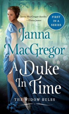 A Duke in Time: The Widow Rules Cover Image