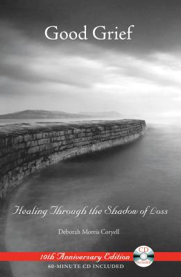 Good Grief: Healing Through the Shadow of Loss Cover Image