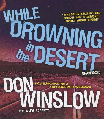 While Drowning in the Desert Cover