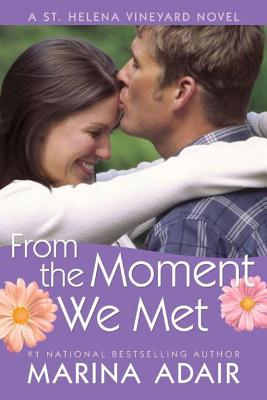 From the Moment We Met (St. Helena Vineyard Novel #5) Cover Image