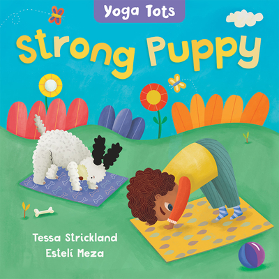 Yoga Tots: Strong Puppy Cover Image