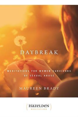 Daybreak: Meditations for Women Survivors of Sexual Abuse (Hazelden Meditations) Cover Image