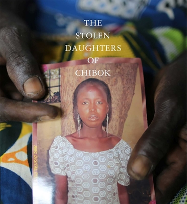 The Stolen Daughters of Chibok Cover Image