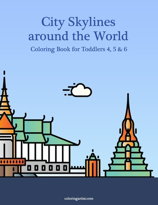 City Skylines around the World Coloring Book for Toddlers 4, 5 & 6 Cover Image