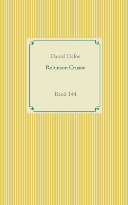 Robinson Crusoe: Band 144 Cover Image