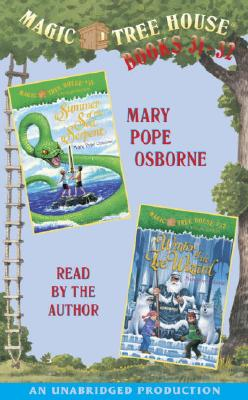 Magic Tree House: Books 31 & 32: Summer of the Sea Serpent, Winter of the Ice Wizard Cover Image