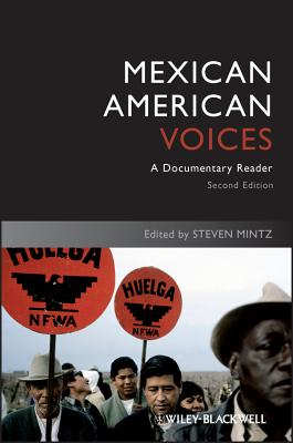 Mexican American Voices: A Documentary Reader (Uncovering the Past: Documentary Readers in American History #3) Cover Image