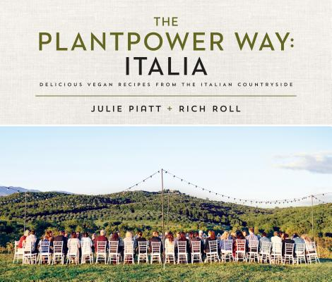 The Plantpower Way: Italia: Delicious Vegan Recipes from the Italian Countryside: A Cookbook Cover Image