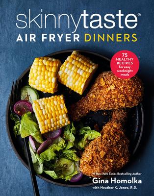 Cover for Skinnytaste Air Fryer Dinners