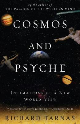 Cosmos and Psyche: Intimations of a New World View Cover Image