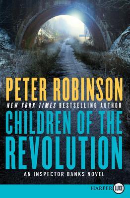 Children of the Revolution: An Inspector Banks Novel (Inspector Banks Novels #21) Cover Image