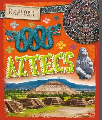Explore!: Aztecs Cover Image