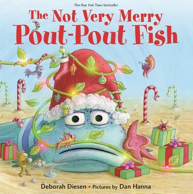 The Not Very Merry Pout-Pout Fish (A Pout-Pout Fish Adventure) Cover Image