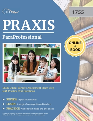 ParaProfessional Study Guide: ParaPro Assessment Exam Prep with Practice Test Questions Cover Image