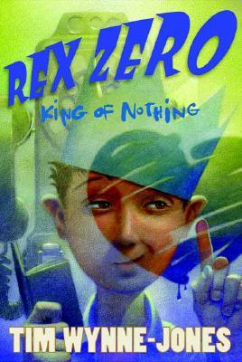 Rex Zero, King of Nothing Cover