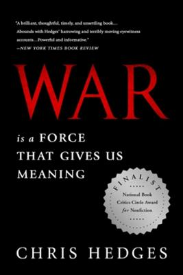 War Is a Force that Gives Us Meaning Cover Image