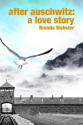 After Auschwitz: A Love Story Cover Image