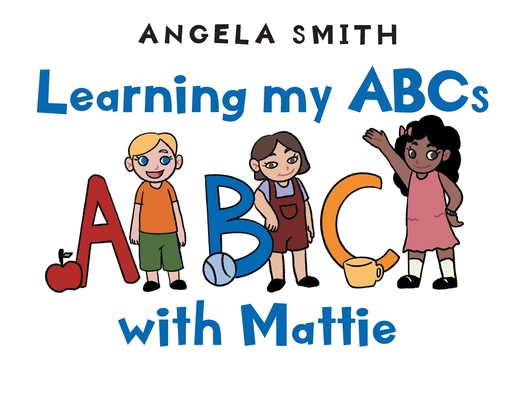 Learning my ABCs with Mattie Cover Image