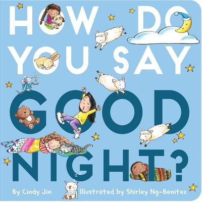 How Do You Say Good Night? Cover Image