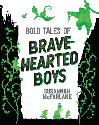 Bold Tales of Brave-Hearted Boys Cover Image