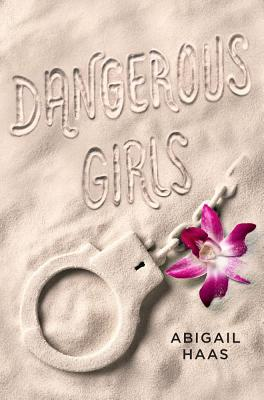 Dangerous Girls Cover Image