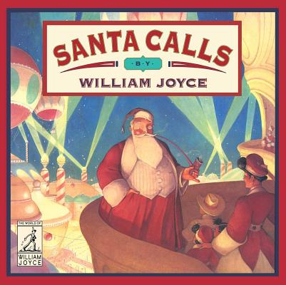 Santa Calls (World of William Joyce) Cover Image