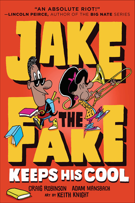 Jake the Fake Keeps His Cool Cover Image
