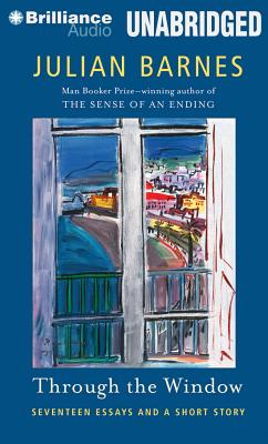 Through the Window: Seventeen Essays and a Short Story Cover Image
