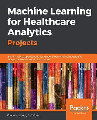 Machine Learning for Healthcare Analytics Projects Cover Image