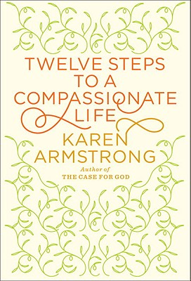 Twelve Steps to a Compassionate Life Cover