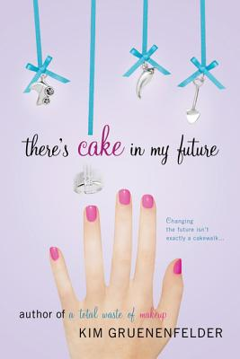 There's Cake in My Future Cover