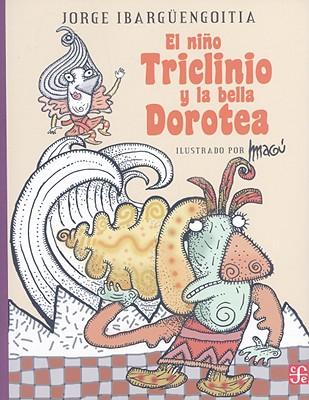 El Nino Triclinio y la Bella Dorotea (A la Orilla del Viento #193) Cover Image