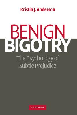 Benign Bigotry Cover Image