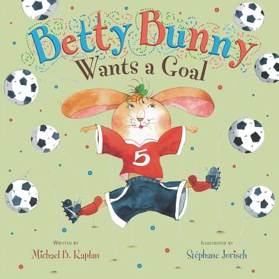 Betty Bunny Wants a Goal Cover Image