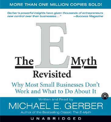 The E-Myth Revisited CD: Why Most Small Businesses Don't Work and Cover Image