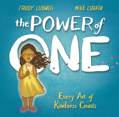 The Power of One: Every Act of Kindness Counts Cover Image
