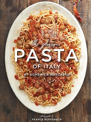 The Glorious Pasta of Italy Cover
