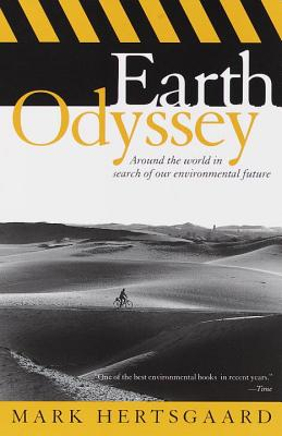 Earth Odyssey: Around the World in Search of Our Environmental Future Cover Image