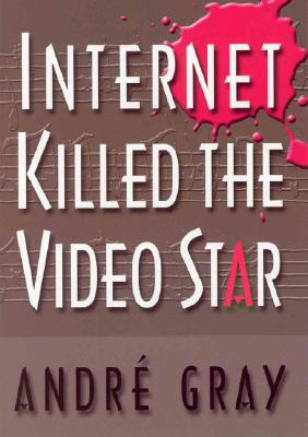 Internet Killed the Video Star Cover Image