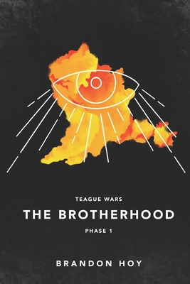 Teague Wars: Phase 1: The Brotherhood Cover Image