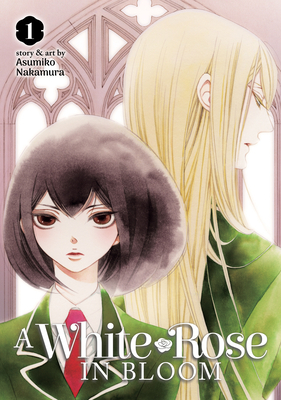 A White Rose in Bloom Vol. 1 Cover Image
