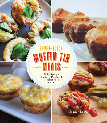 Super-Quick Muffin Tin Meals Cover
