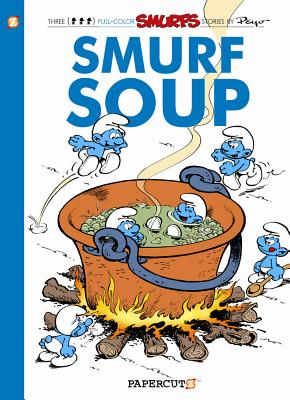 The Smurfs #13: Smurf Soup (The Smurfs Graphic Novels #13) Cover Image