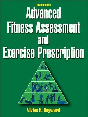Cover for Advanced Fitness Assessment and Exercise Prescription