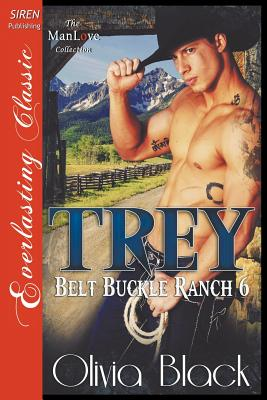 Trey [Belt Buckle Ranch 6] (Siren Publishng Everlasting Classic Manlove) Cover Image